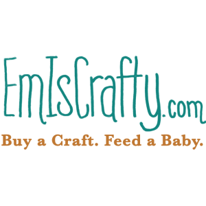 EmIsCrafty | Buy a Craft, Feed a Baby.